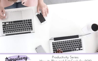 Productivity Series: How to Plan and Set Goals for 2019