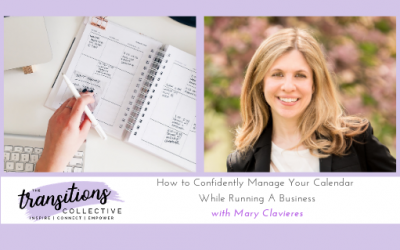 Episode 26: How to Confidently Manage Your Calendar While Running A Business
