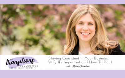 Episode 33: Staying Consistent in Your Business – Why It's Important and How To Do It