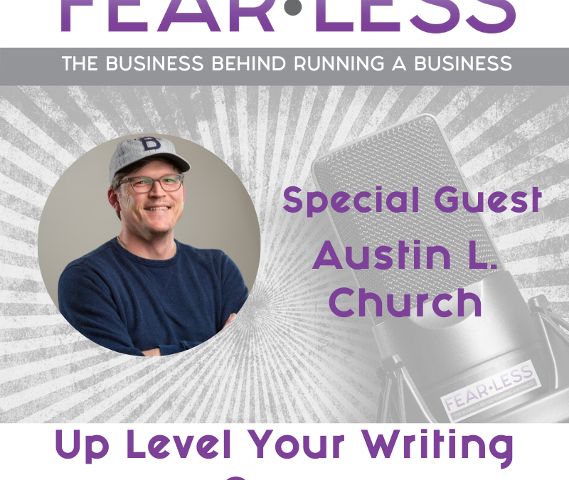 Episode 109: Up Level Your Writing Game