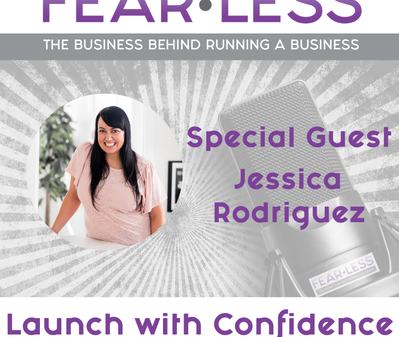 Episode 130 – Launch with Confidence