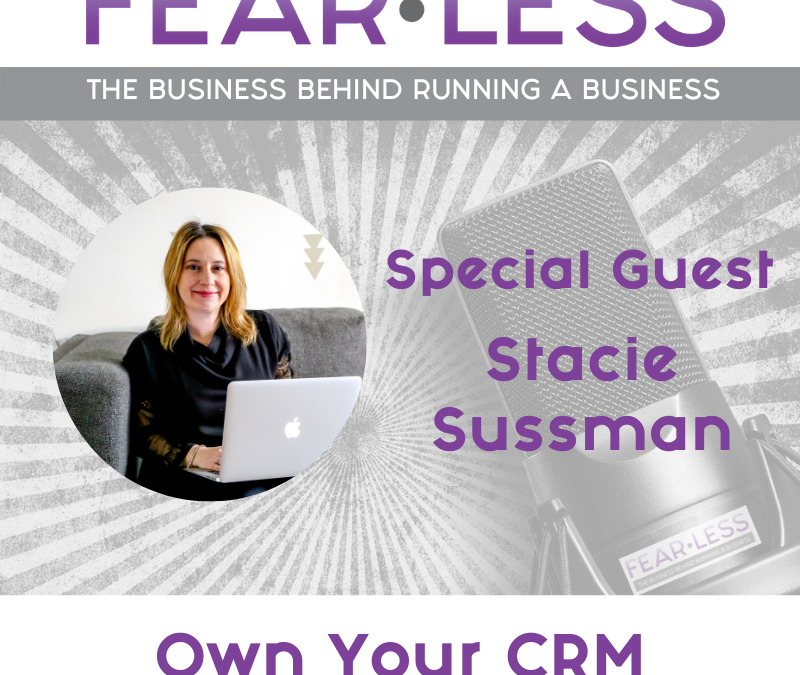 Episode 142 – Own Your CRM