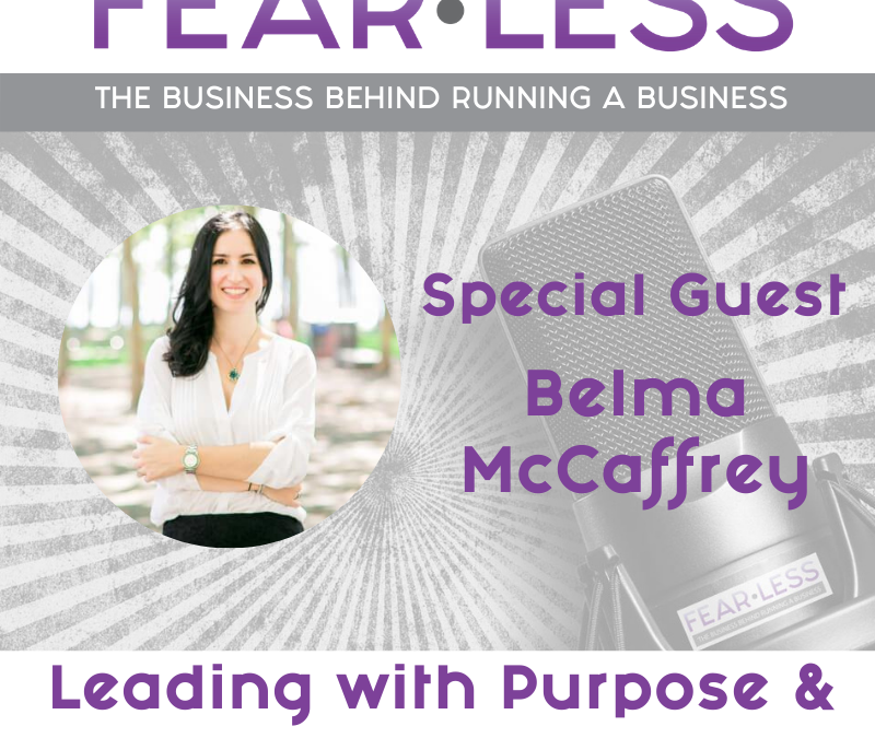 Episode 146 – Leading with Purpose & Impact