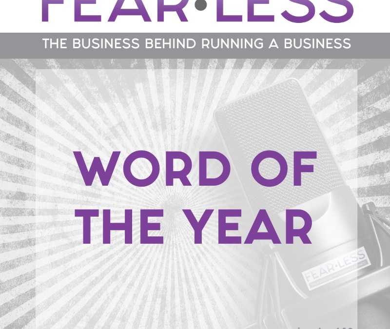 Episode 149 – Word of the Year