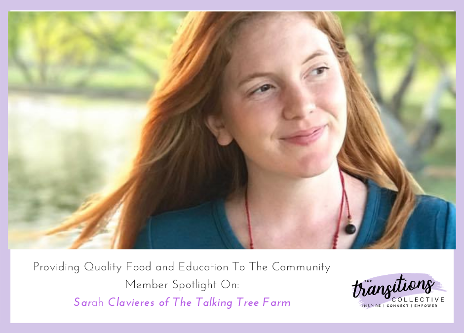 Providing Quality Food And Education To The Community at The Talking Tree Farm: Member Spotlight on Sarah Clavieres
