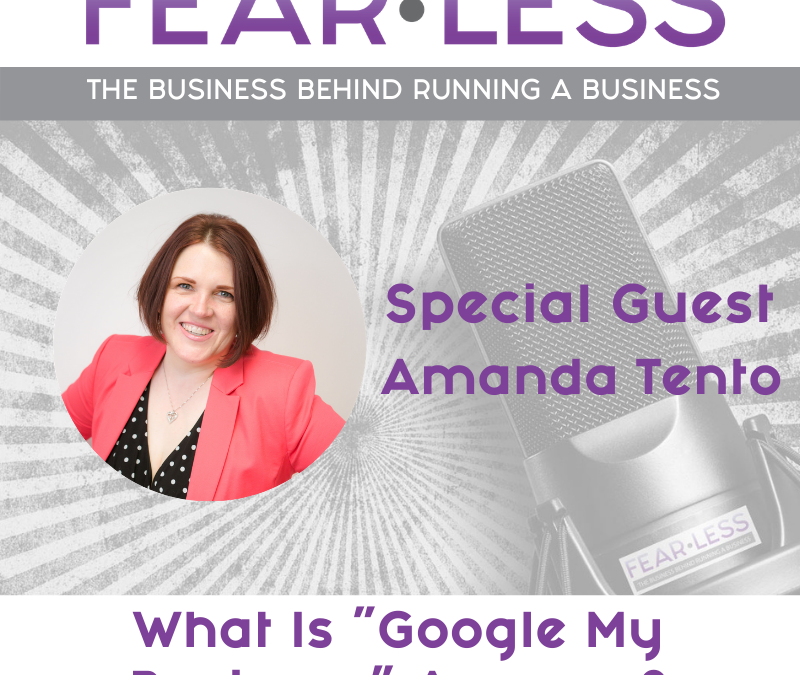 """Episode 156 – What Is """"Google My Business"""" Anyway?"""