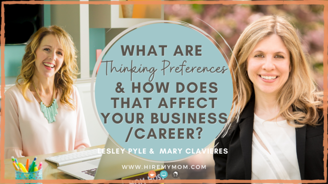 What Are Thinking Preferences & How Does That Affect Your Business/Career?